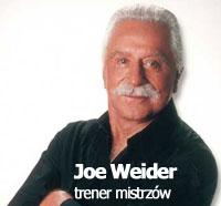 Joe Weider i motto życiowe krzywego