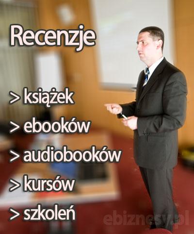 Recenzje książek, ebooków, szkoleń, kursów