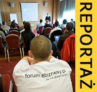 Zjazd – Konferencja 2010 Forum.ebiznesy.pl – reportaż