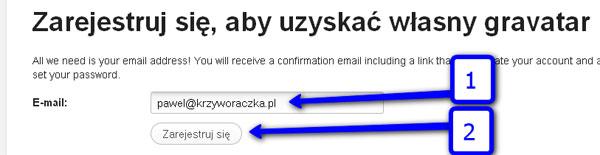Podajesz adres e-mail, do którego przypisany będzie gravatar
