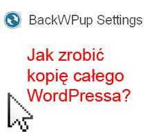 WordPress backup plugin BackWPup, czyli kopia zapasowa bez stresu