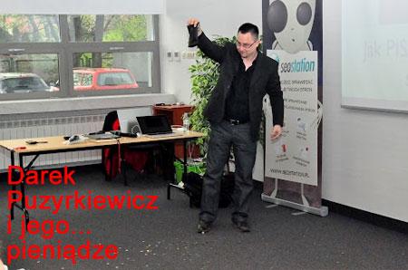 Dariusz Puzyrkiewicz i pieniądze