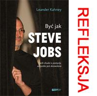 """Być jak Steve Jobs"" – moja refleksja polekturze książki"