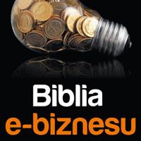 Biblia e-biznesu, czyli najbardziej oczekiwana książka o prowadzeniu firmy w internecie