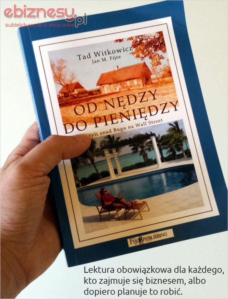Od nędzy do pieniędzy - książka Tada Witkowicza